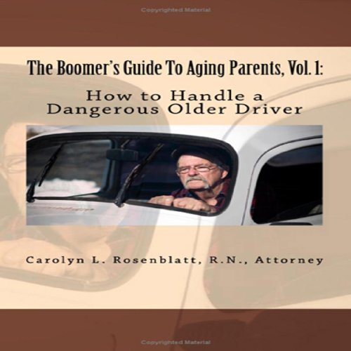 How to Handle a Dangerous Older Driver audiobook cover art