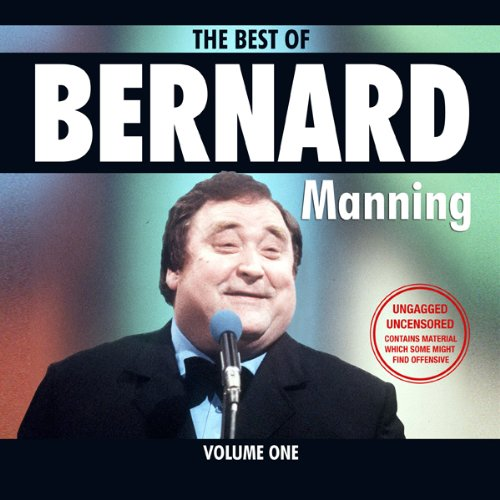 Bernard Manning: Best Of, Volume 1 audiobook cover art