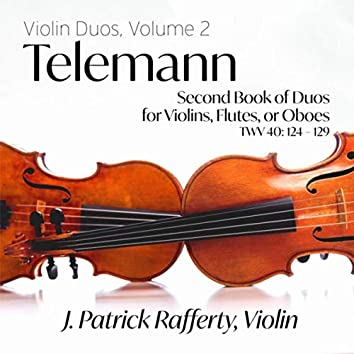 Telemann Second Book of Duos for Violins, Flutes, Or Oboes, TWV 40:124-129