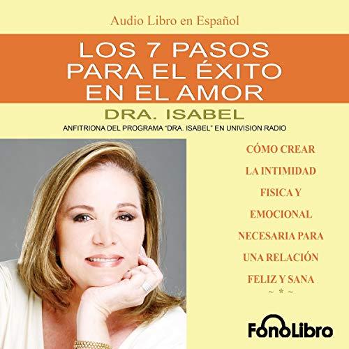 Los 7 Pasos para el Exito en el Amor [The 7 Passages to Success in Love] audiobook cover art