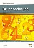 Bruchrechnung: Mathematik gemeinsam erarbeiten und begreifbar machen (5. und 6. Klasse) (Fachinhalte differenziert erarbeiten)