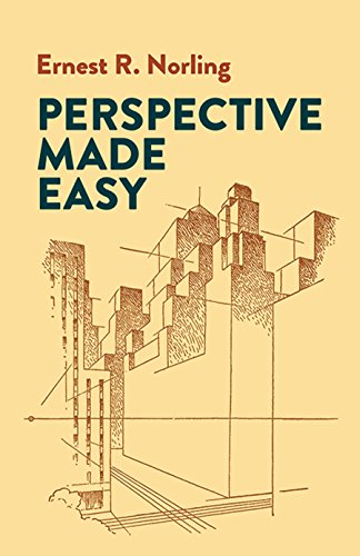 Perspective Made Easy (Dover Art Instruction) By Ernest R. Norling