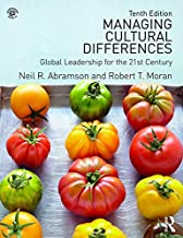 Managing Cultural Differences: Global Leadership for the 21st Century