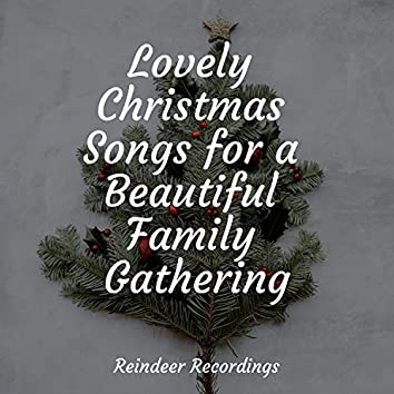 Lovely Christmas Songs for a Beautiful Family Gathering