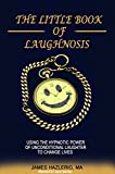 Recommended book: The Little Book of Laughnosis