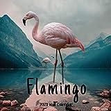 Flamingo 2021 Wall Calendar: Flamingo Calendar 2021, 18 Months