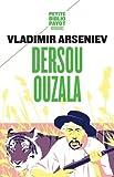 Dersou Ouzala (French Edition) by Jan Michel, Wolkonsky Pierre P. Arseniev Vladimir(1905-07-06) - Payot - 06/07/1905