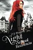 Night School Resistencia: Volume 4