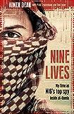 Nine Lives - My Time As MI6's Top Spy Inside al-Qaeda