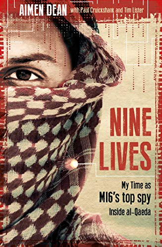 Image of Nine Lives: My Time As MI6's Top Spy Inside al-Qaeda