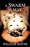 A Swarm in May