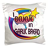 3dRose PC 166513 _ 1 I Believe In Knoblauch-Brot Cute Believer Design Kissen Fall, 40,6 x 40,6 cm