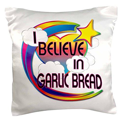 3dRose pc_166513_1 I Believe in Garlic Bread Cute Believer Design Pillow Case, 16' x 16'