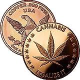 Private Mint 1 oz .999 Pure Copper Round/Challenge Coin (Cannabis - Legalize It)