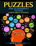 Puzzles for Alzheimer's Victims: Large Print Edition