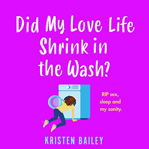 Did My Love Life Shrink in the Wash? cover art