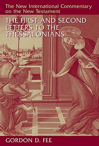 The First and Second Letters to the Thessalonians (The New International Commentary on the New Testament) (English Edition)