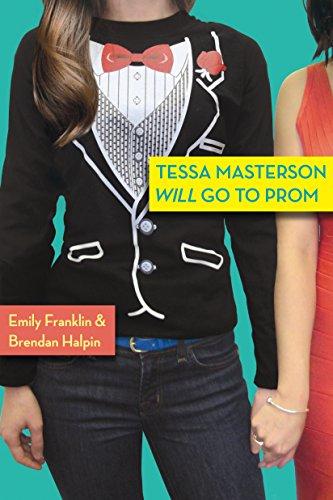 Tessa Masterson Will Go to Prom (English Edition)