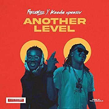 Another Level (feat. Keeda Xpensiv)