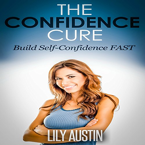 The Confidence Cure audiobook cover art