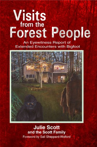 visits-from-the-forest-people-an-eyewitness-report-of-extended-encounters-with-bigfoot