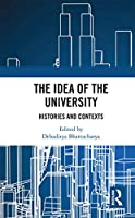 The Idea of the University: Histories and Contexts