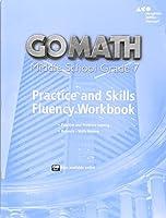 Go Math!, Middle School Grade 7: Practice and Skills Fluency Workbook