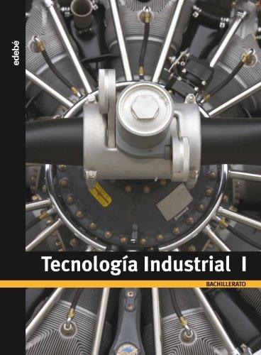Tecnología industrial, 1 Bachillerato - 9788423691968