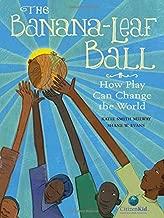 The banana-leaf الكرة: كيف Play من تغيير في جميع أنحاء العالم (citizenkid)