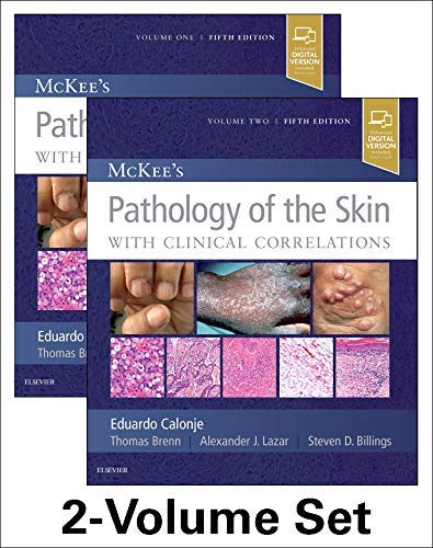 Compare Textbook Prices for McKee's Pathology of the Skin 5 Edition ISBN 9780702069833 by Calonje MD  DipRCPath, J. Eduardo,Brenn MD  PhD  FRCPath, Thomas,Lazar MD  PhD, Alexander J,Billings MD, Steven