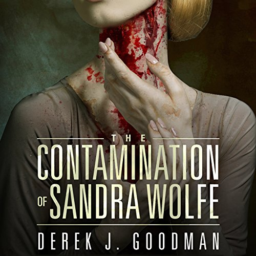 The Contamination of Sandra Wolfe audiobook cover art