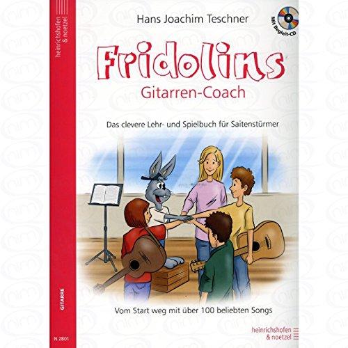 Fridolins Gitarren Coach - arrangiert für Gitarre - mit CD [Noten/Sheetmusic] Komponist : TESCHNER HANS JOACHIM