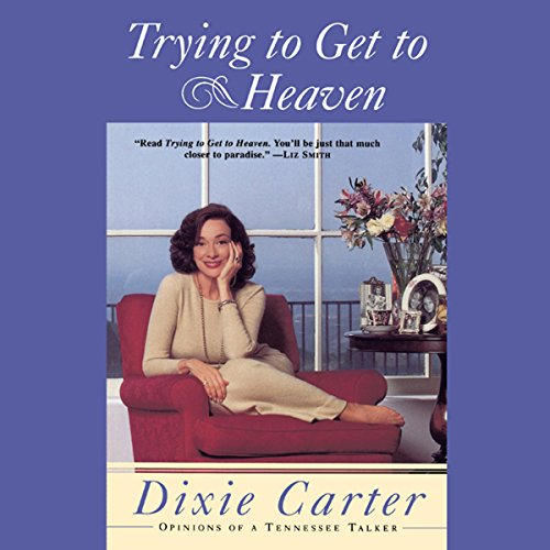 Trying to Get to Heaven audiobook cover art