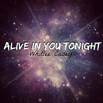 Alive in You Tonight