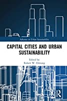 Capital Cities and Urban Sustainability (Advances in Urban Sustainability)