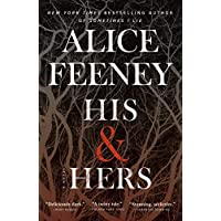 His & Hers: A Novel Kindle Edition by Alice Feeney