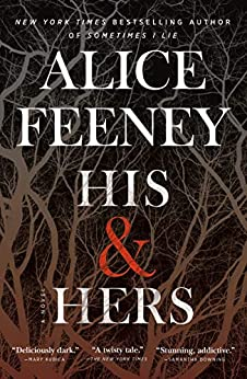 His & Hers: A Novel by [Alice Feeney]