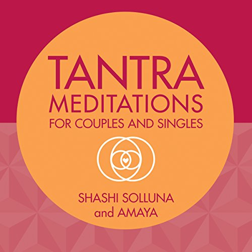 Tantra Meditations for Couples and Singles audiobook cover art