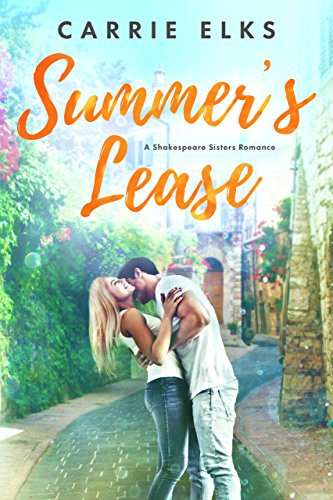 Summer's Lease (Shakespeare Sisters Book 1) by [Carrie Elks]