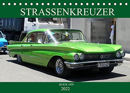 STRASSENKREUZER - BUICK 1959 (Tischkalender 2022 DIN A5 quer)