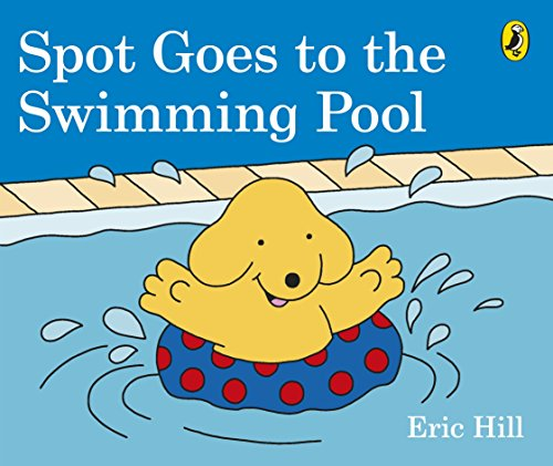 Spot Goes To The Swimming Pool [Idioma Inglés]