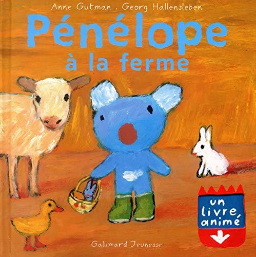 Pénélope à la ferme - Un livre animé - De 2 à 5 ans