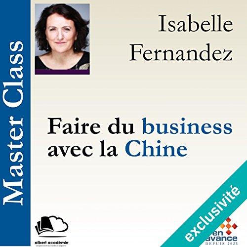 Faire du business avec la Chine audiobook cover art