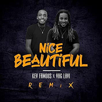 Nice Beautiful (Remix)