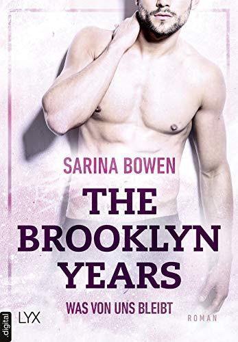 The Brooklyn Years - Was von uns bleibt (Brooklyn-Years-Reihe 1)