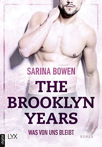The Brooklyn Years - Was von uns bleibt (Brooklyn-Years-Reihe 1)