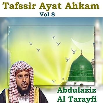 Tafssir Ayat Ahkam Vol 8 (Quran)