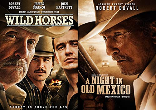 Nobody Is Above The Law: Robert Duval Double Western DVD Bundle: Wild Horses & A Night in Old Mexico