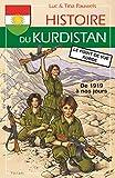Histoire du Kurdistan - Volume 2, De 1919 à nos jours, le point de vue kurde