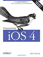 Programming iOS 4 (Definitive Guide)